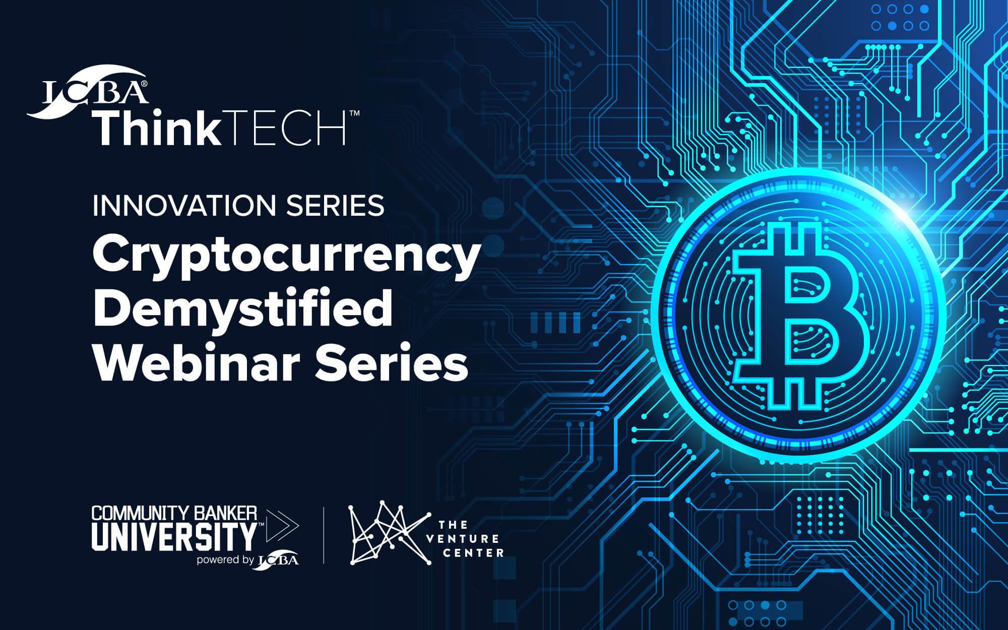 cryptocurrency demystified webinar series