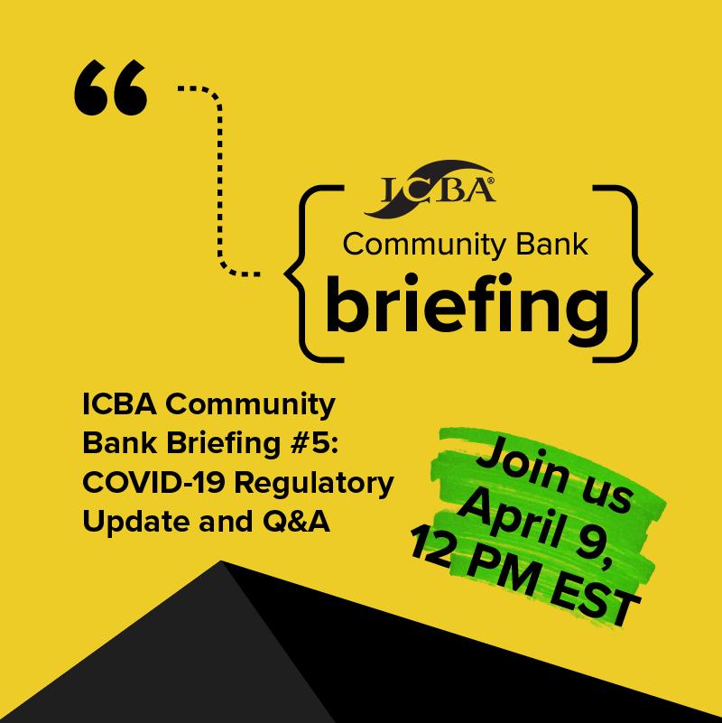 ICBA Bank Briefing 5