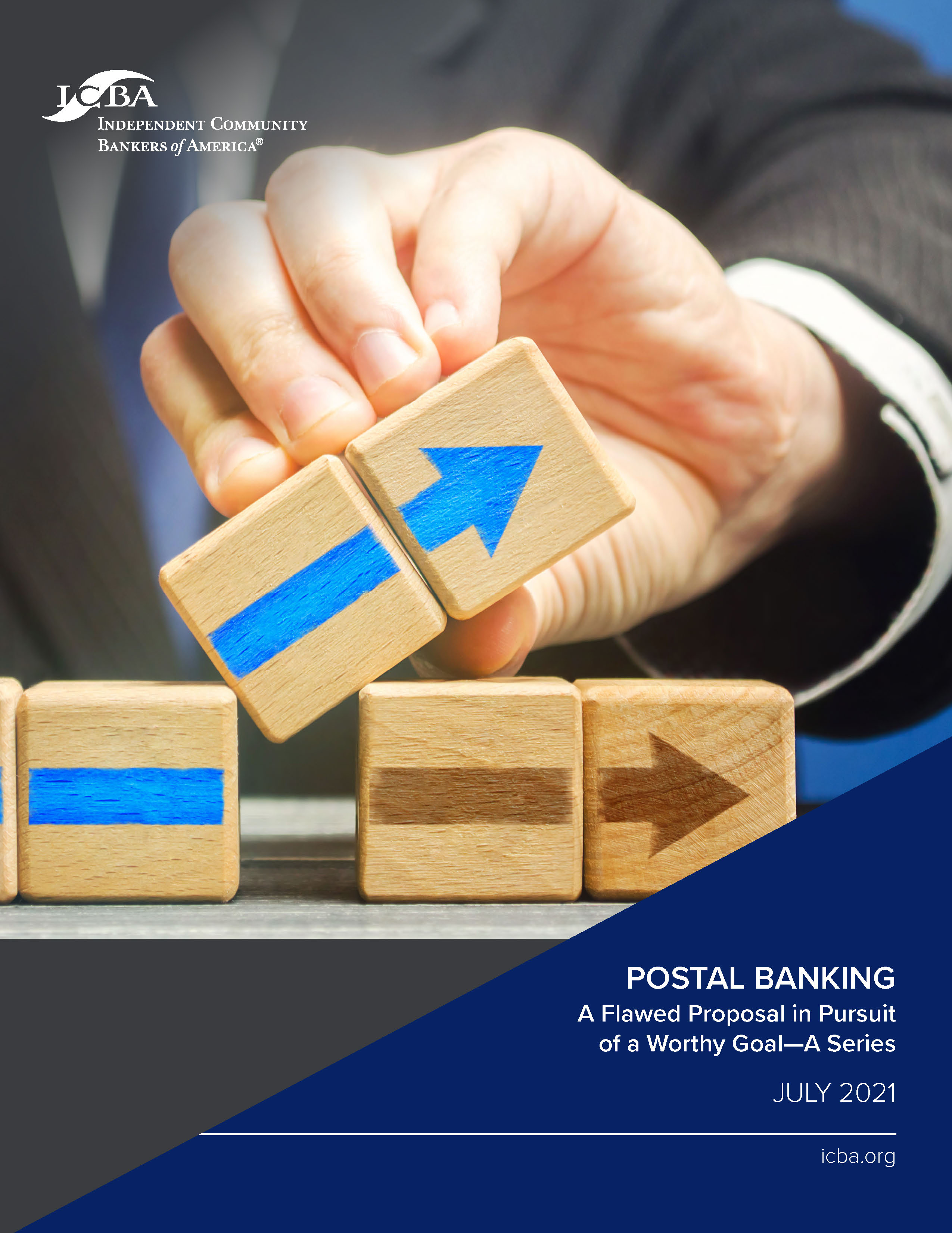 POSTAL BANKING A Flawed Proposal in Pursuit of a Worthy Goal—A Series