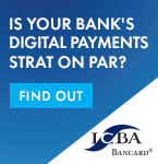 Is your bank's digital payments strategy on par?